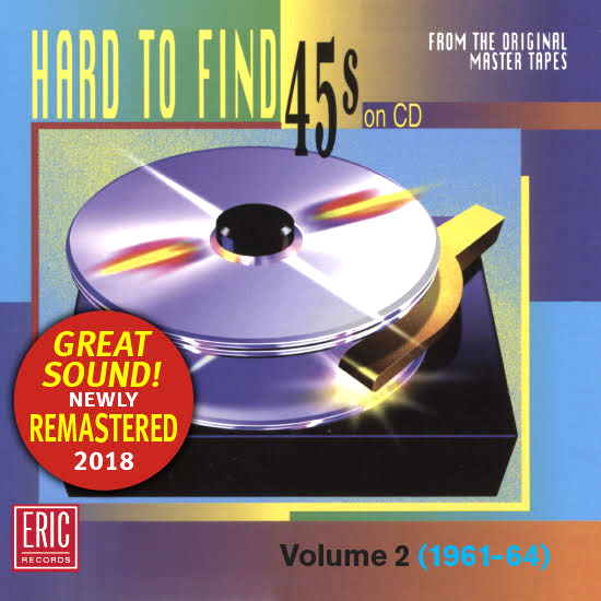 Hard To Find 45s On CD Volume 2: 1961-64