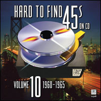 Hard To Find 45s on CD Volume 10: 1960-1965