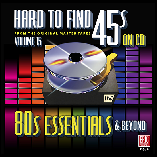 Hard To Find 45s On CD, Volume 15: 80s Essentials & Beyond