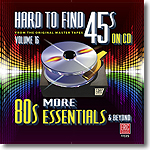 Hard to Find 45s On CD Volume 16: More 80s Essentials & Beyond