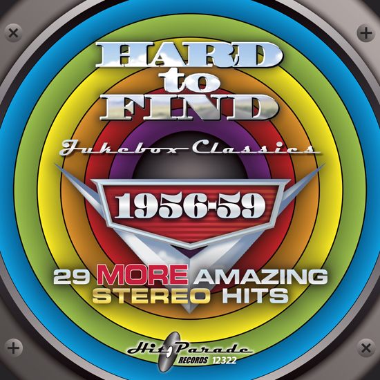 Hard to Find Jukebox Classics 1956-59: 29 More Amazing Stereo Hits