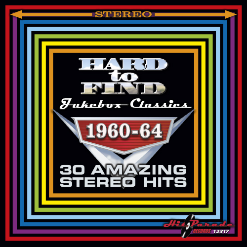 Hard To Find Jukebox Classics 1960-64: 30 Amazing Stereo Hits