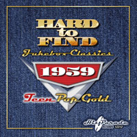 Hard To Find Jukebox Classics 1959: Teen Pop Gold